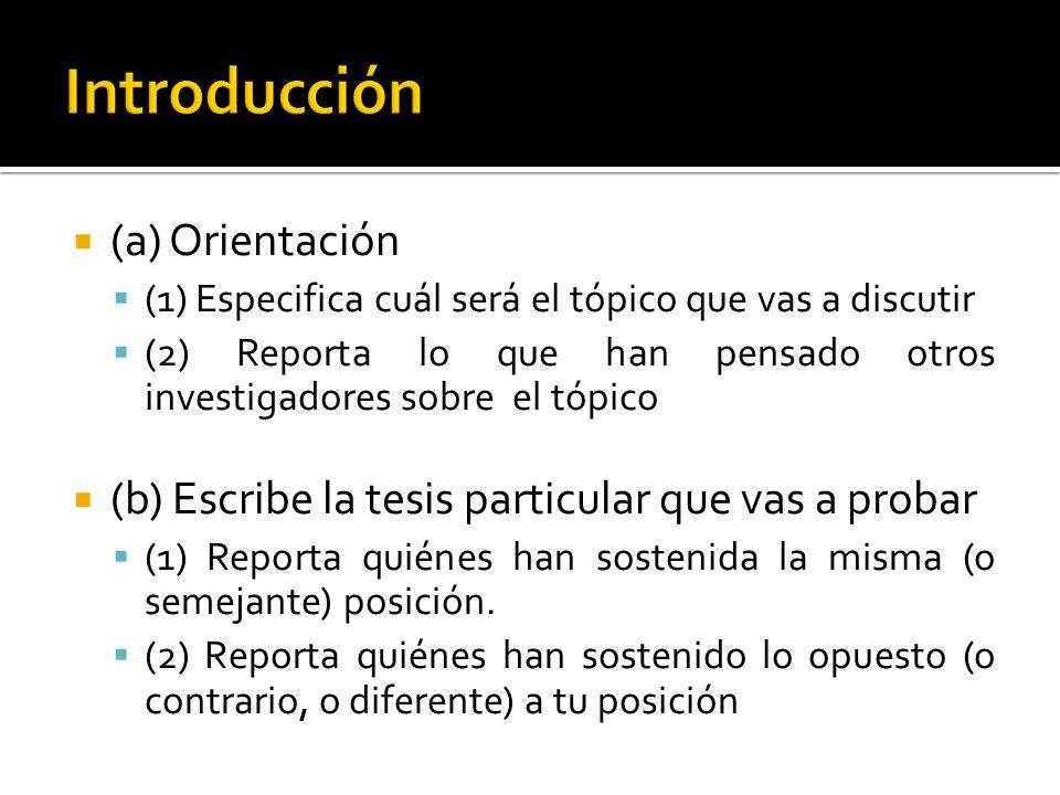 Introducción (a) Orientación