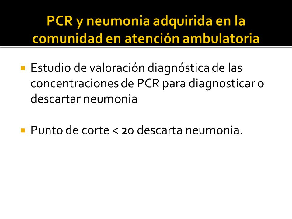PCR y neumonia adquirida en la comunidad en atención ambulatoria
