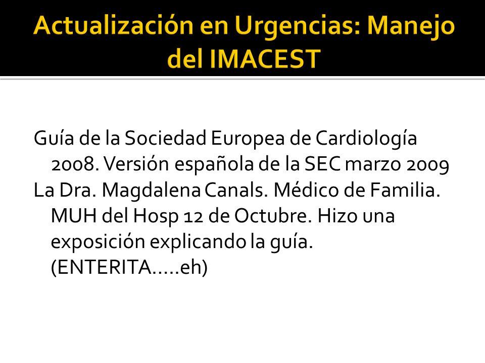 Actualización en Urgencias: Manejo del IMACEST
