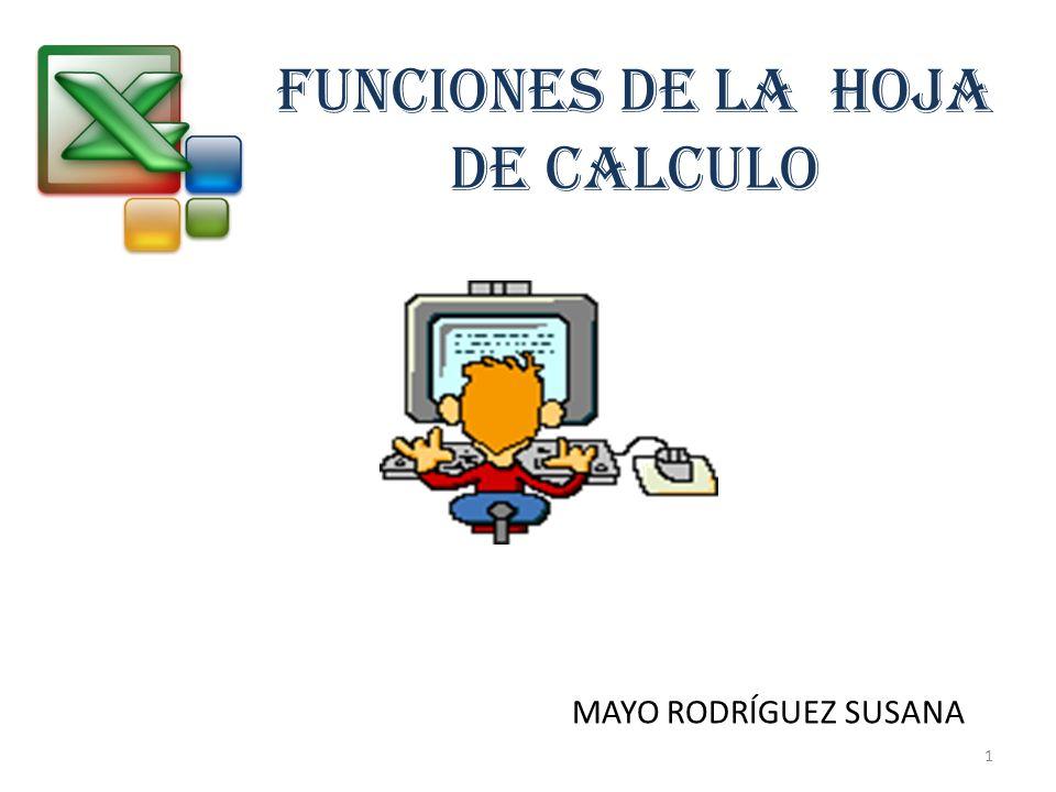FUNCIONES DE LA HOJA DE CALCULO