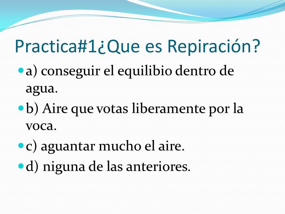 Practica#1¿Que es Repiración
