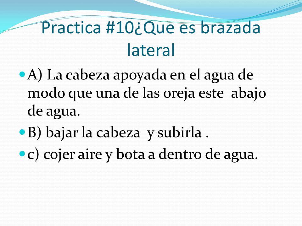 Practica #10¿Que es brazada lateral