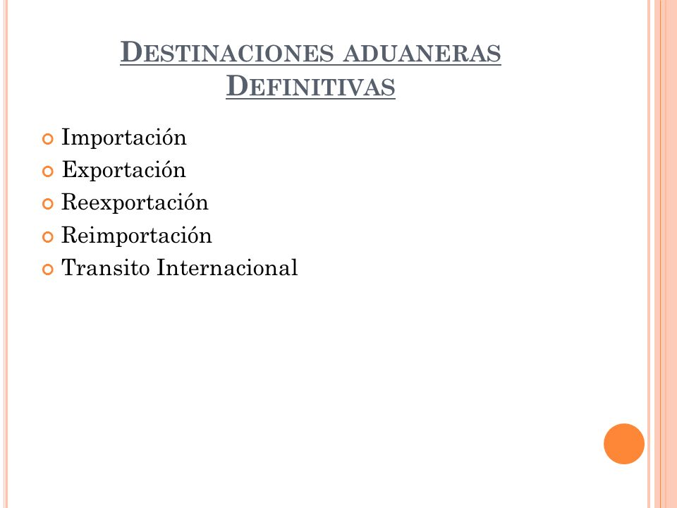 Destinaciones aduaneras Definitivas