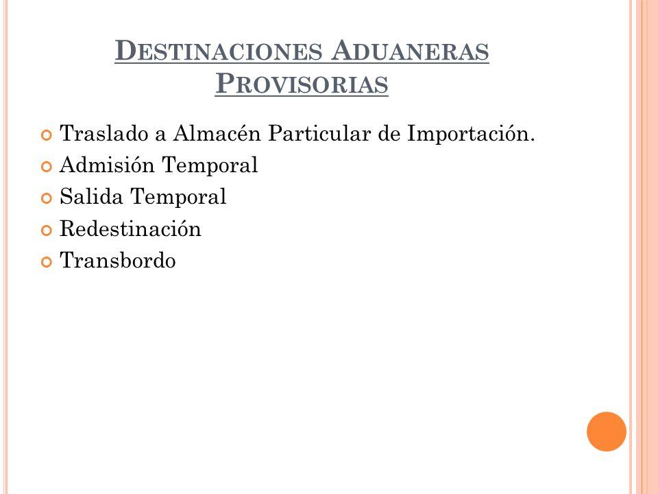 Destinaciones Aduaneras Provisorias