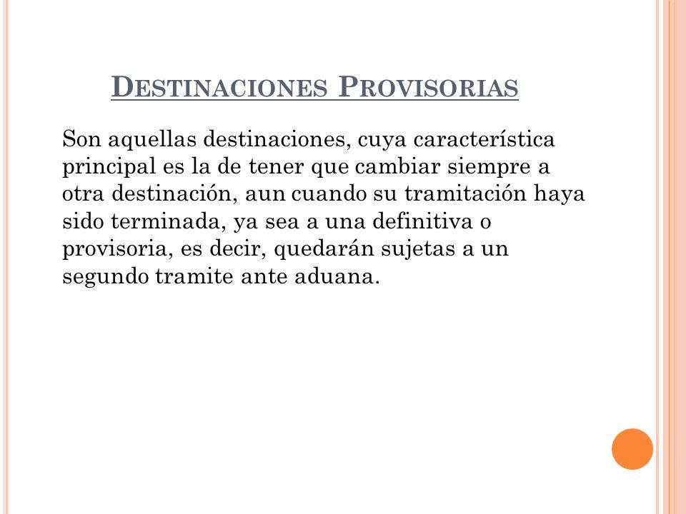 Destinaciones Provisorias