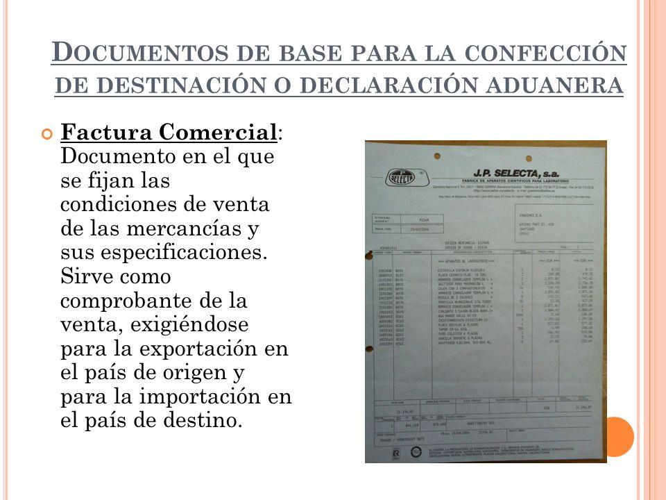 Documentos de base para la confección de destinación o declaración aduanera