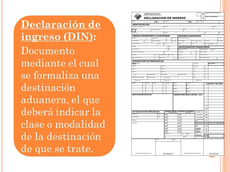 Declaración de ingreso (DIN):