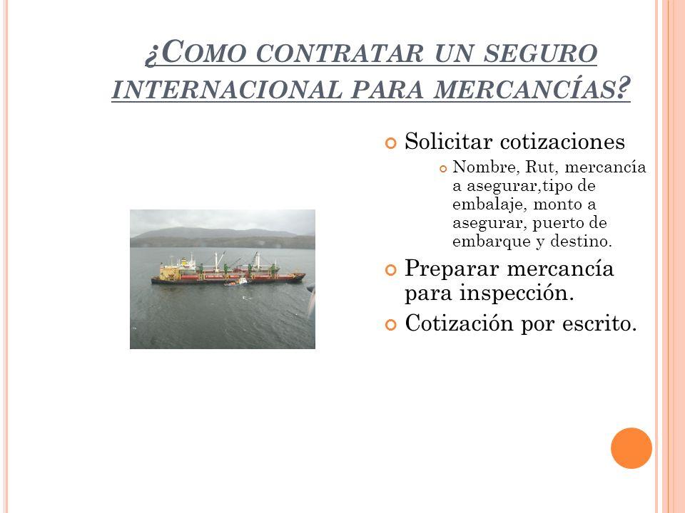 ¿Como contratar un seguro internacional para mercancías