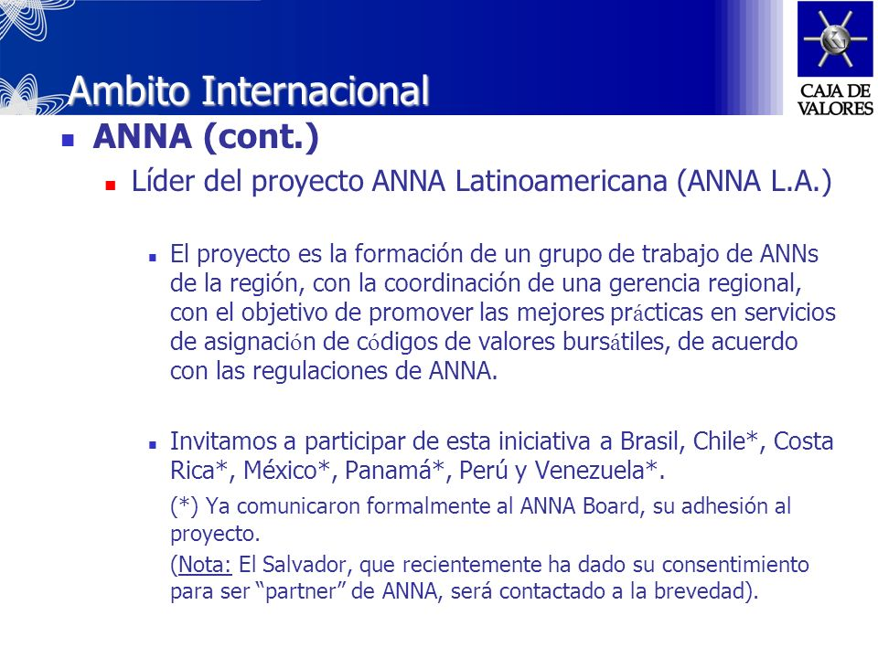 Ambito Internacional ANNA (cont.)