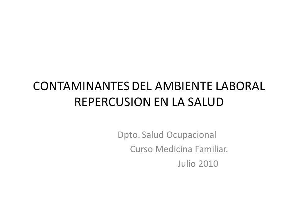 CONTAMINANTES DEL AMBIENTE LABORAL REPERCUSION EN LA SALUD