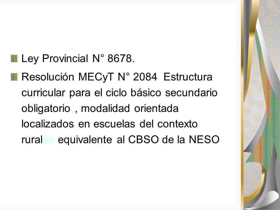 Ley Provincial N° 8678.
