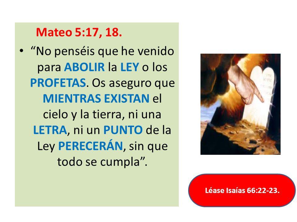 Mateo 5:17, 18.