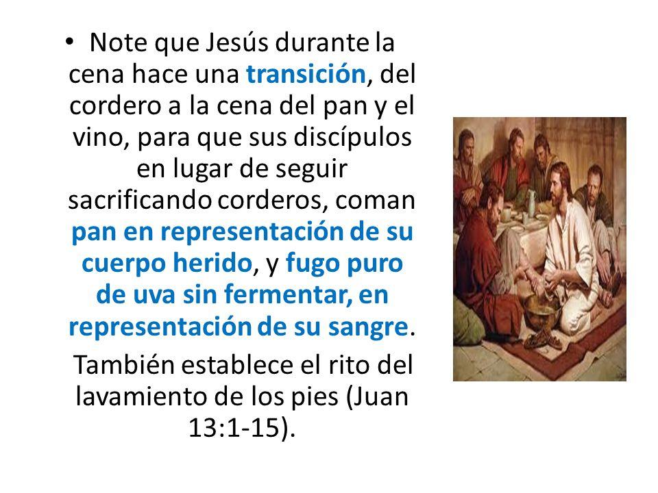 También establece el rito del lavamiento de los pies (Juan 13:1-15).