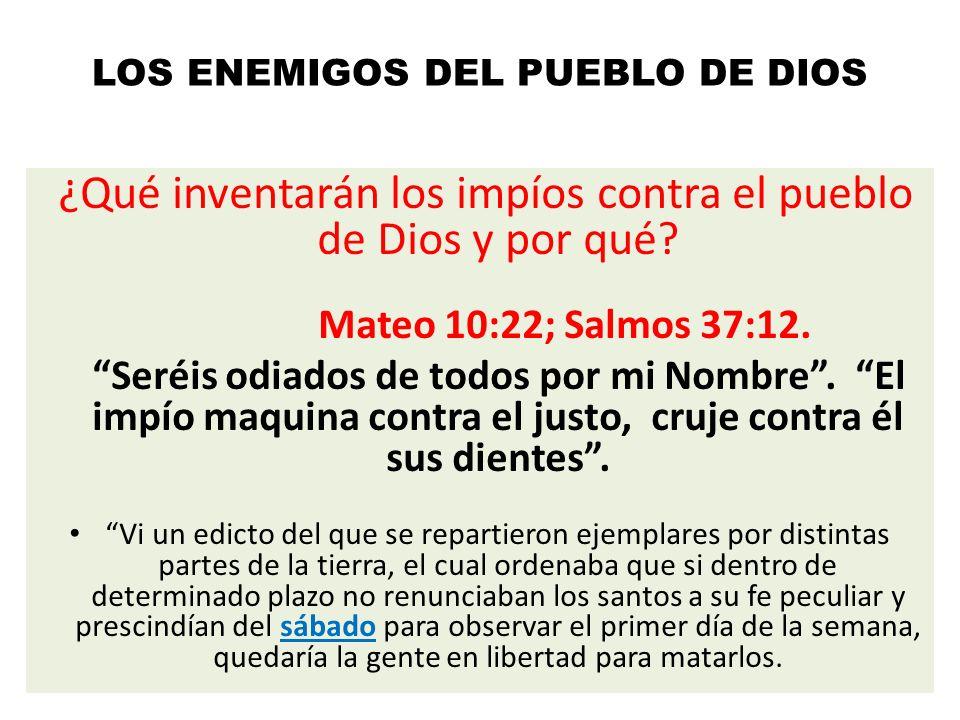 LOS ENEMIGOS DEL PUEBLO DE DIOS