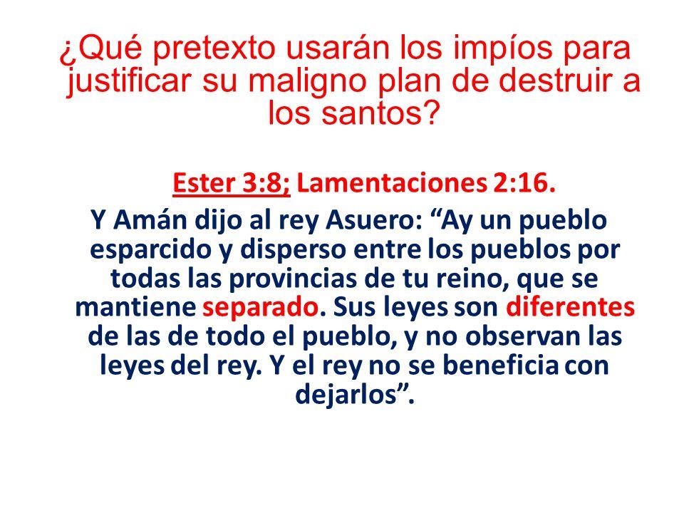 Ester 3:8; Lamentaciones 2:16.