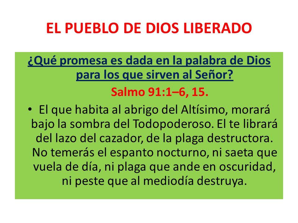 EL PUEBLO DE DIOS LIBERADO