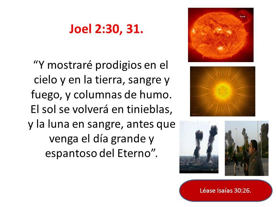 Joel 2:30, 31.