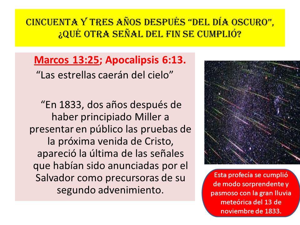 Marcos 13:25; Apocalipsis 6:13.