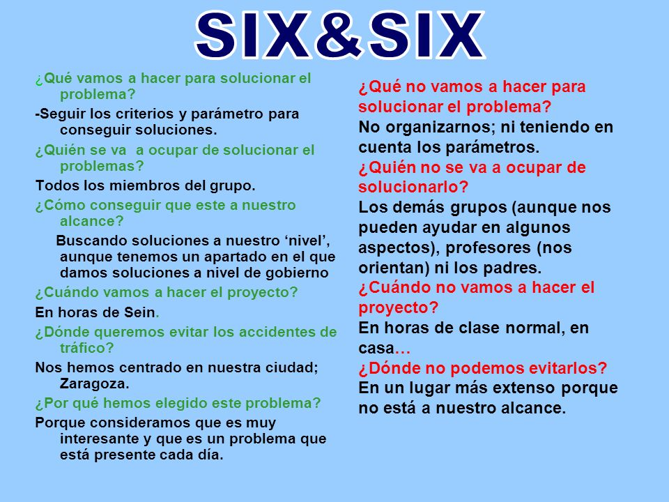 SIX&SIX ¿Qué no vamos a hacer para solucionar el problema