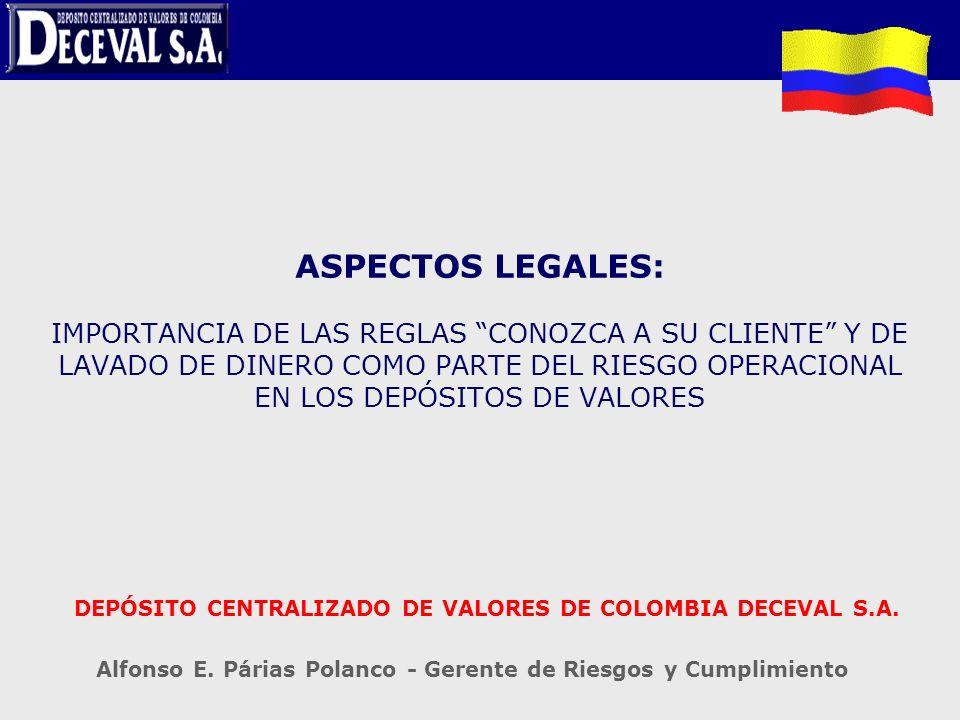 DEPÓSITO CENTRALIZADO DE VALORES DE COLOMBIA DECEVAL S.A.