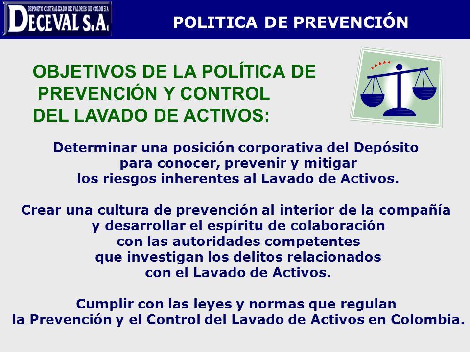 OBJETIVOS DE LA POLÍTICA DE PREVENCIÓN Y CONTROL