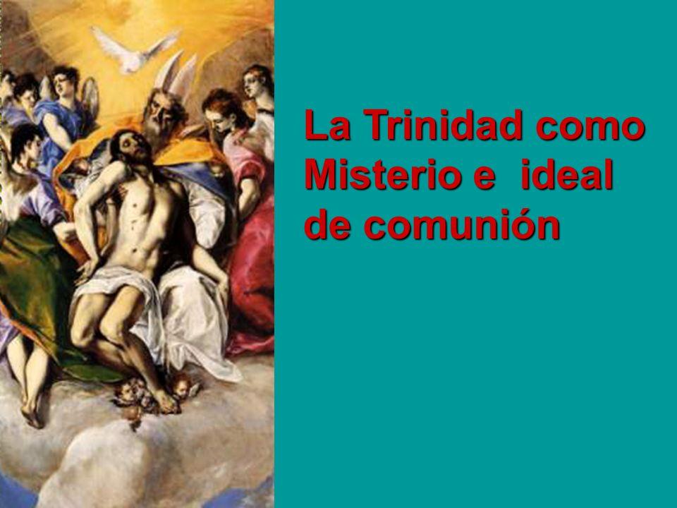 La Trinidad como Misterio e ideal de comunión