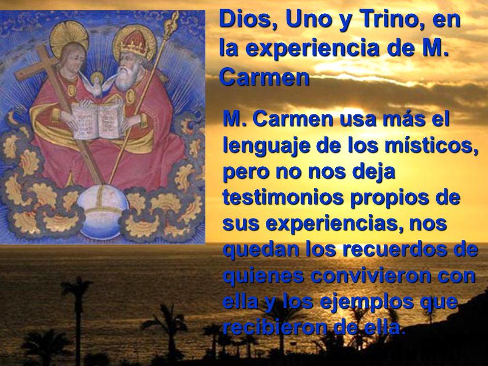 Dios, Uno y Trino, en la experiencia de M. Carmen