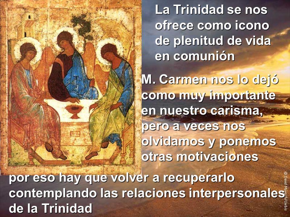 La Trinidad se nos ofrece como icono de plenitud de vida en comunión