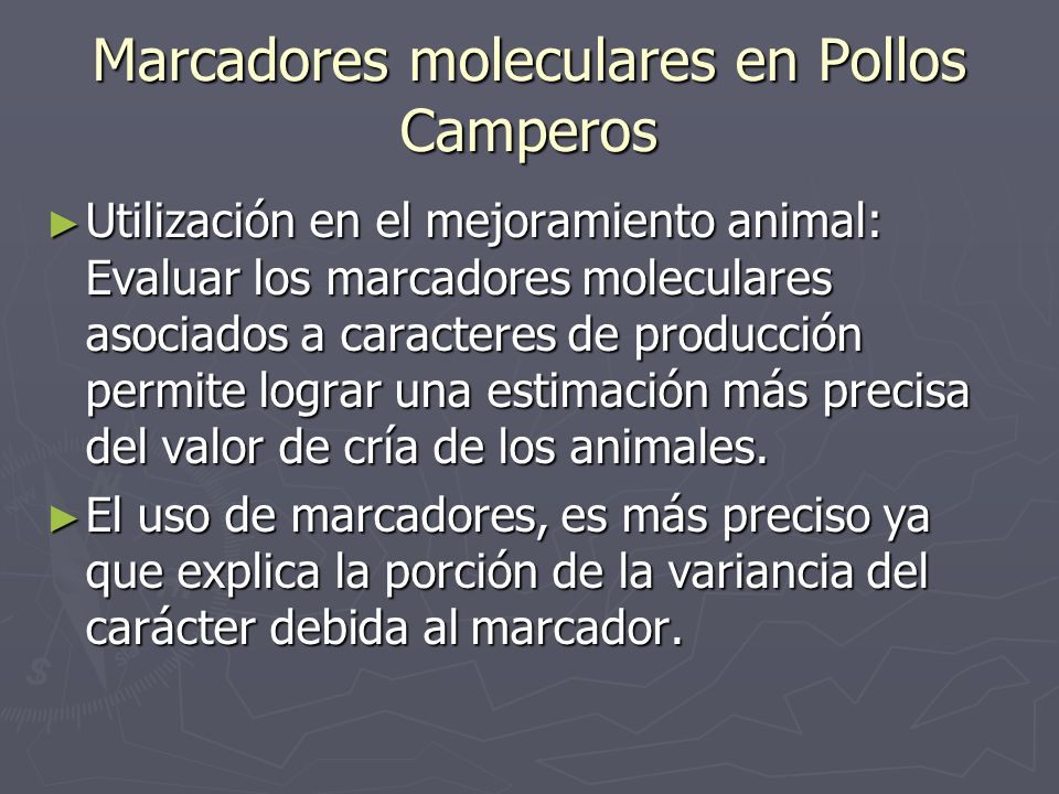 Marcadores moleculares en Pollos Camperos