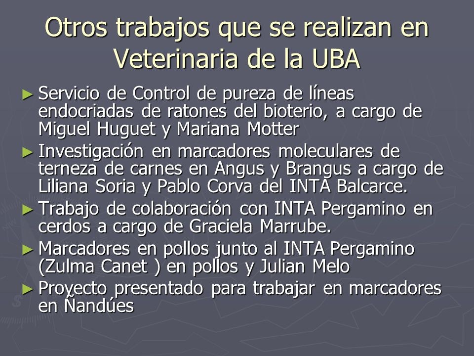 Otros trabajos que se realizan en Veterinaria de la UBA