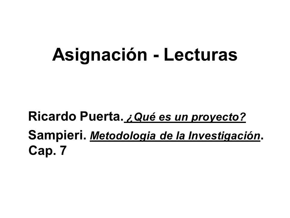 Asignación - Lecturas Ricardo Puerta. ¿Qué es un proyecto