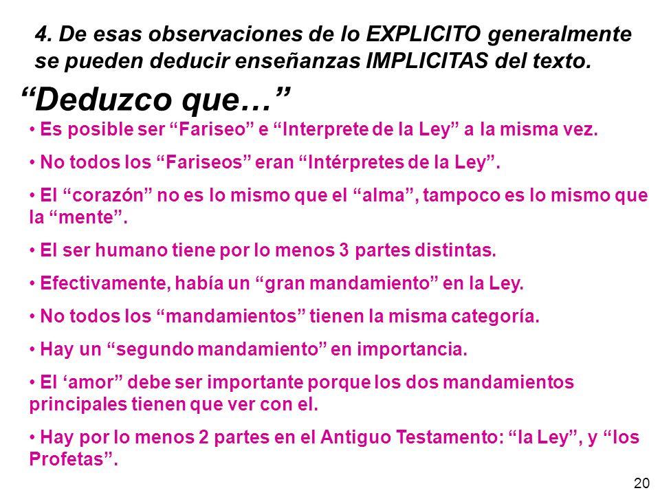 4. De esas observaciones de lo EXPLICITO generalmente se pueden deducir enseñanzas IMPLICITAS del texto.