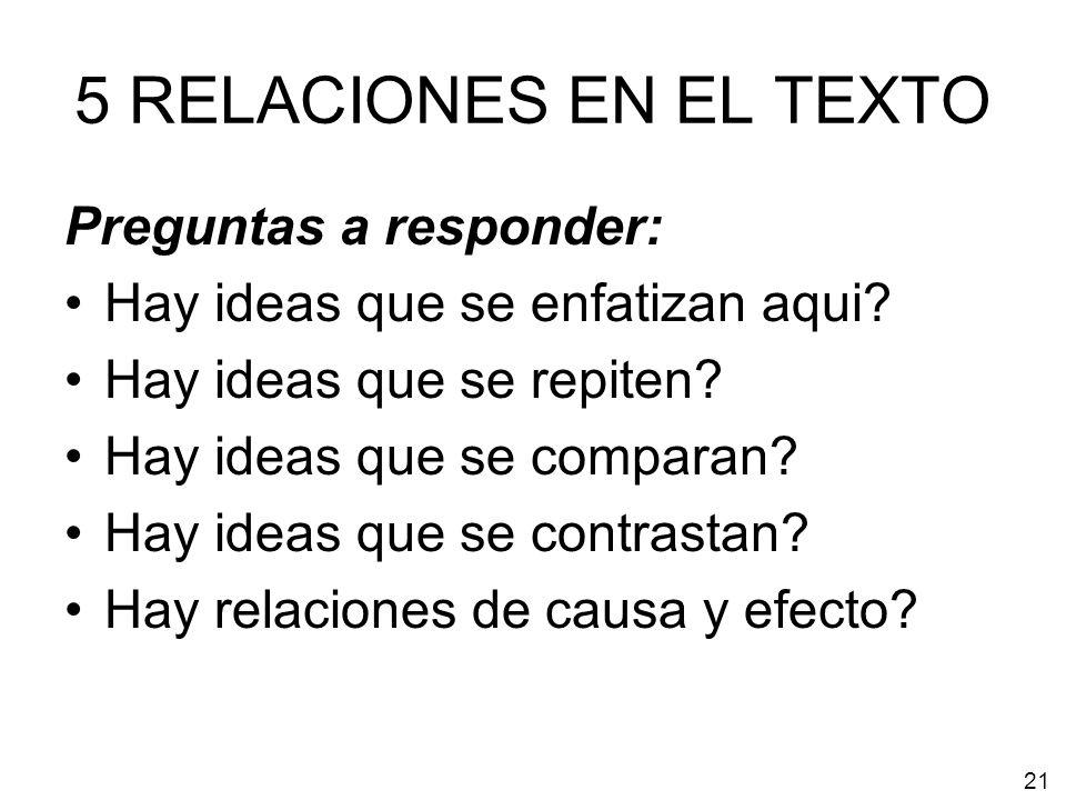 5 RELACIONES EN EL TEXTO Preguntas a responder: