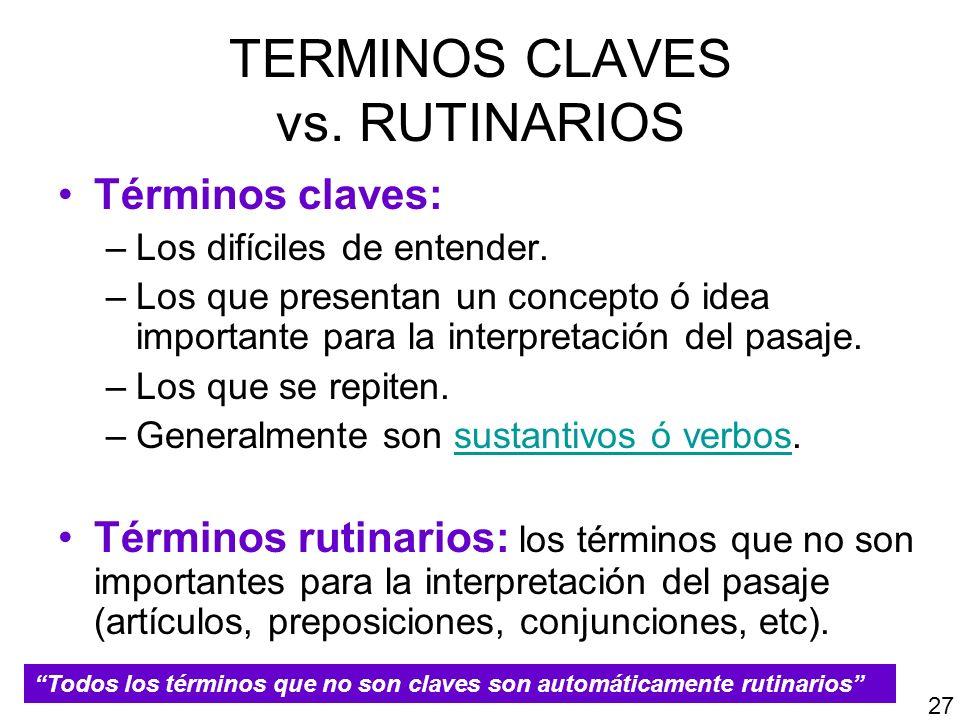 TERMINOS CLAVES vs. RUTINARIOS