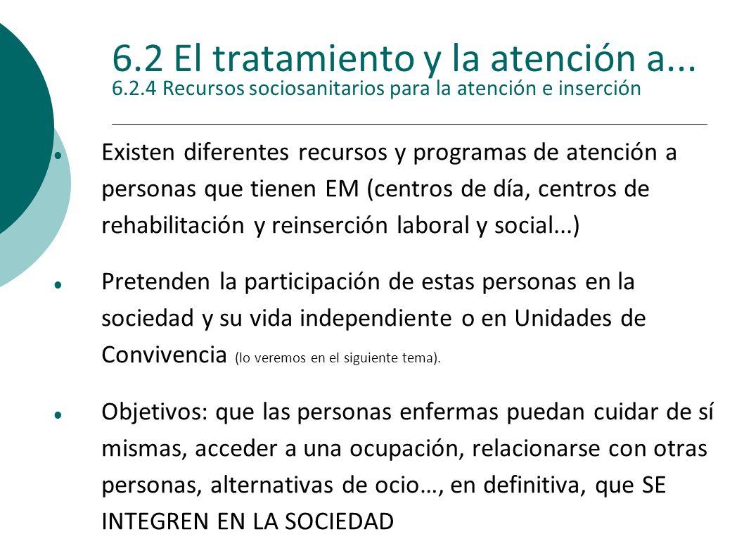 6. 2 El tratamiento y la atención a. 6. 2