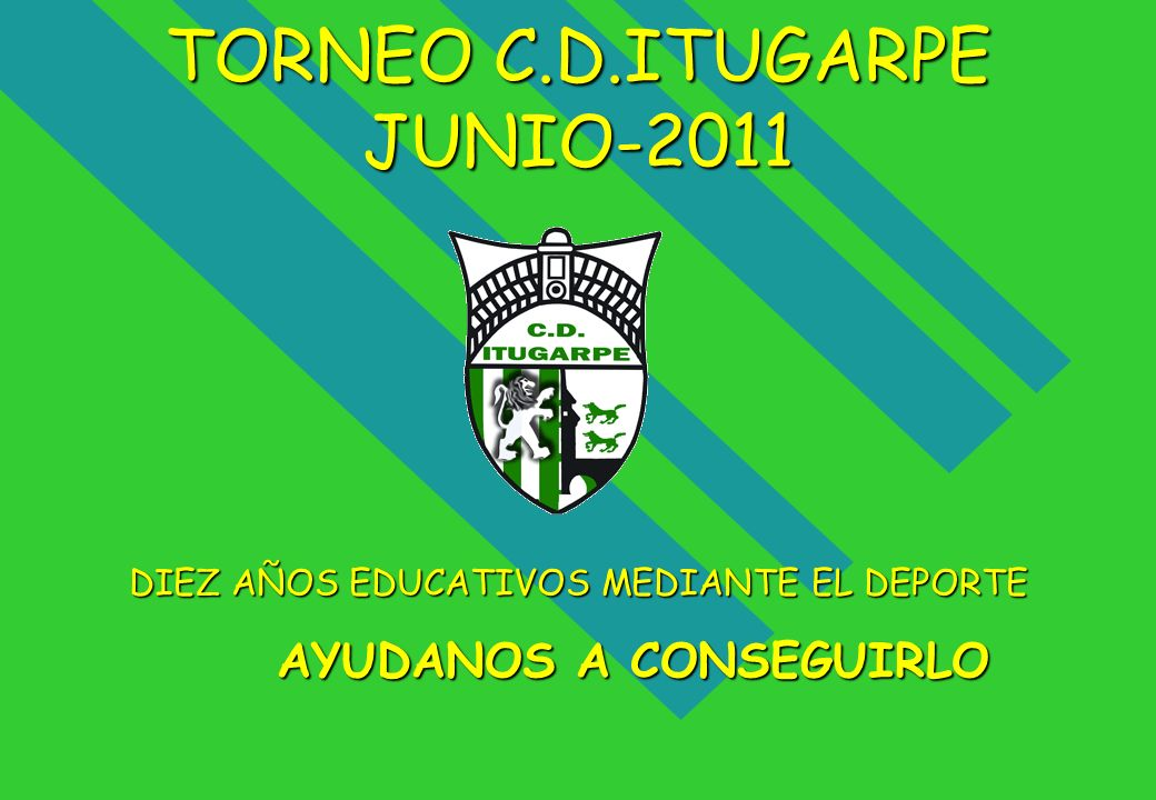 TORNEO C.D.ITUGARPE JUNIO-2011