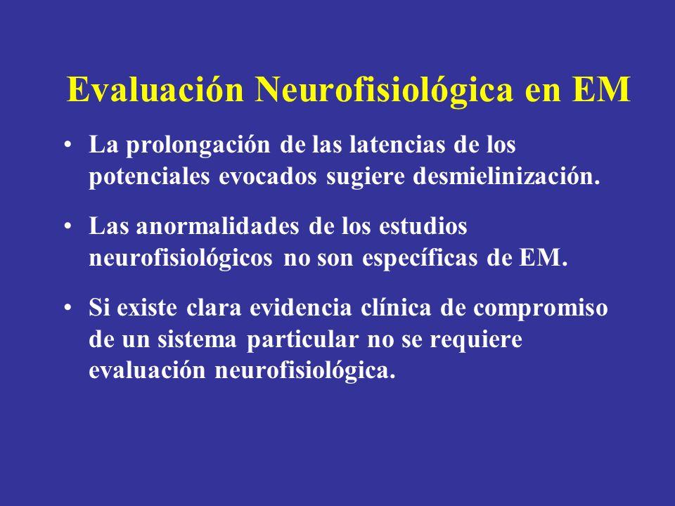 Evaluación Neurofisiológica en EM