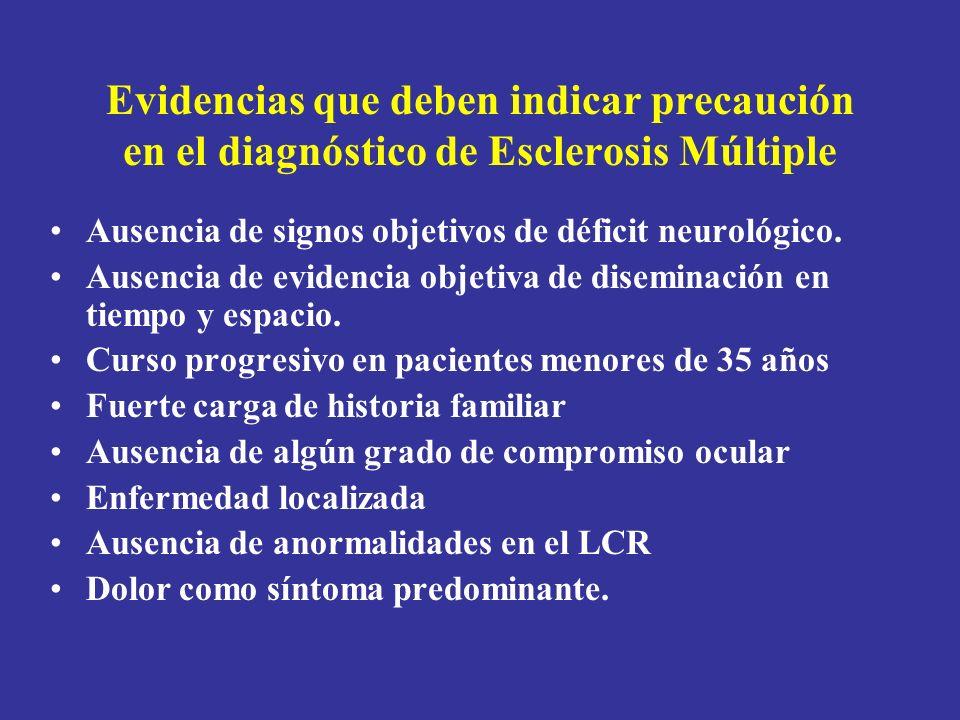 Evidencias que deben indicar precaución en el diagnóstico de Esclerosis Múltiple