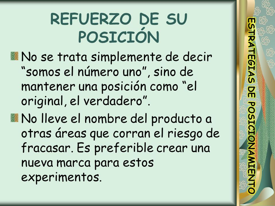 REFUERZO DE SU POSICIÓN