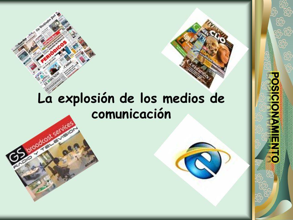 La explosión de los medios de comunicación