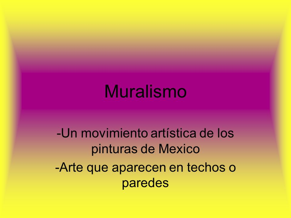 Muralismo -Un movimiento artística de los pinturas de Mexico