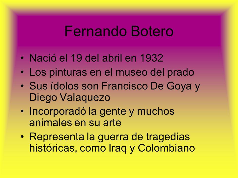 Fernando Botero Nació el 19 del abril en 1932