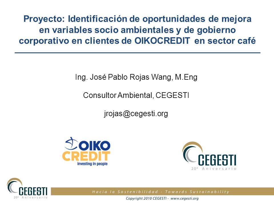 Proyecto: Identificación de oportunidades de mejora en variables socio ambientales y de gobierno corporativo en clientes de OIKOCREDIT en sector café