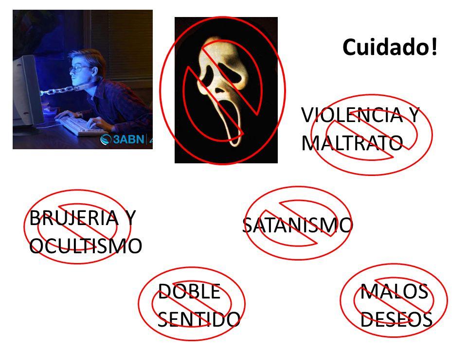 Cuidado! VIOLENCIA Y MALTRATO BRUJERIA Y OCULTISMO SATANISMO