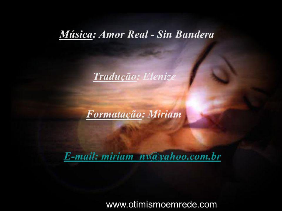 Música: Amor Real - Sin Bandera