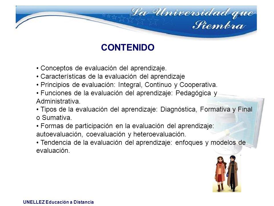 CONTENIDO • Conceptos de evaluación del aprendizaje.