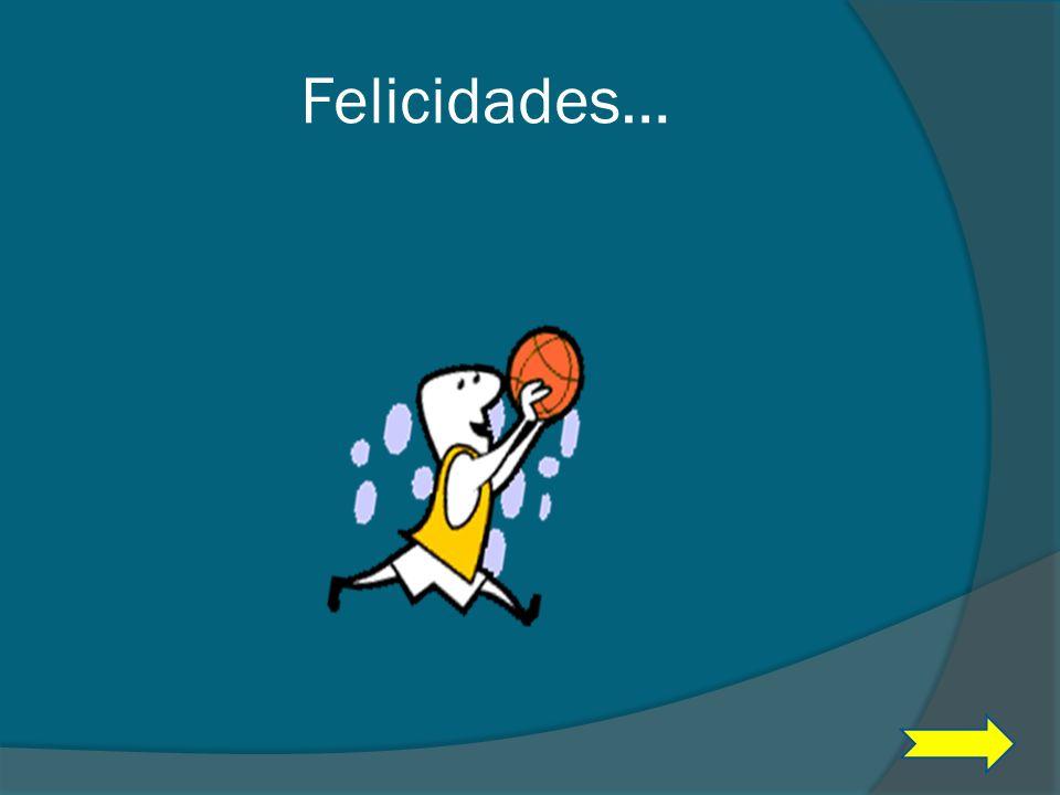 Felicidades…