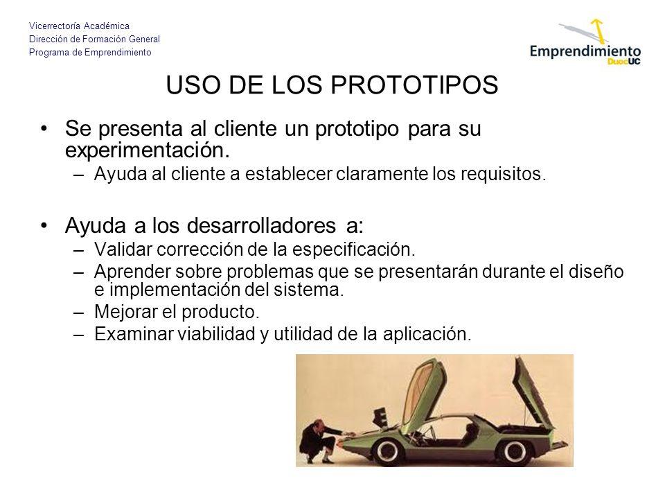 USO DE LOS PROTOTIPOS Se presenta al cliente un prototipo para su experimentación. Ayuda al cliente a establecer claramente los requisitos.