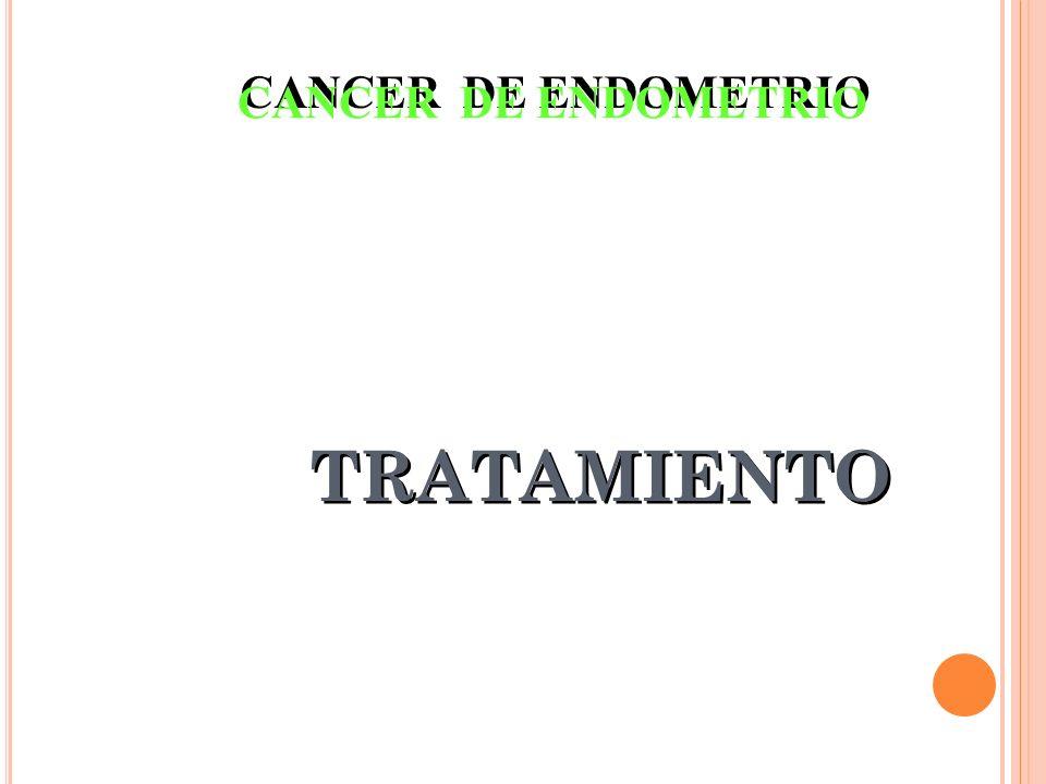 CANCER DE ENDOMETRIO TRATAMIENTO