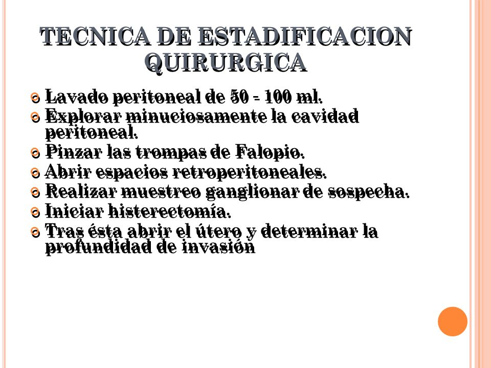 TECNICA DE ESTADIFICACION QUIRURGICA